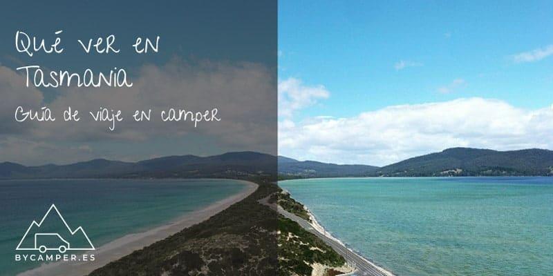 que-ver-en-tasmania-guia-de-viaje-en-camper
