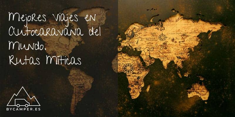 Mejores-Viajes-en-Autocaravana-del-Mundo-Rutas-miticas
