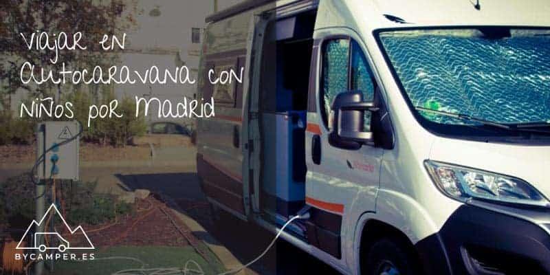 viajar-en-autocaravana-con-ninos-en-madrid