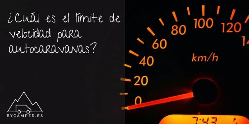 limite-velocidad-maxima-autocaravanas