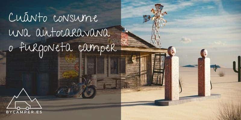 cuanto-consume-una-autocaravana-bycamper