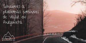 Soluciones-a-problemas-comunes-de-Viajar-en-Furgoneta